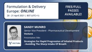 "Sandy Munro ""Strategies for rapid progression of inhaled products"" at the Formulation & Delivery Europe Congress: Online"