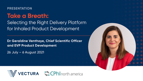 Vectura atCPhINorth America 2021: July 26 - August 6